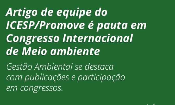 Artigo de equipe de Gestão Ambiental é pauta em Congresso Internacional de Meio ambiente